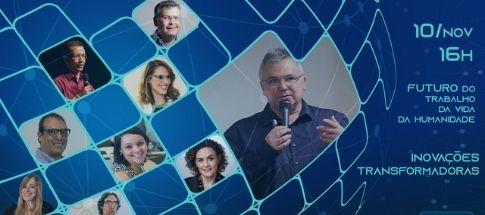 Painel Inovações Transformadoras reúne dez mentes brilhantes