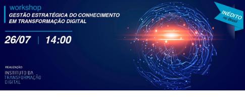 Workshop Gestão Estratégica do Conhecimento em Transformação Digital
