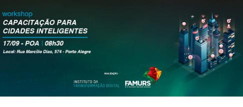 Famurs promove workshop de capacitação para Cidades Inteligentes em parceria com o ITD