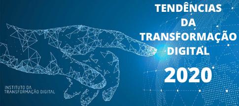 Onze Tendências da Transformação Digital em 2020