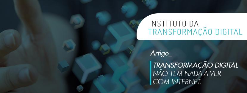 e-book: Transformação Digital não tem nada a ver com internet