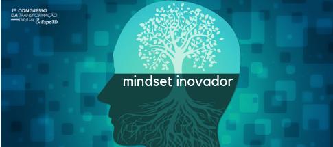 Mindset Inovador. Como atrair e reter Talentos?