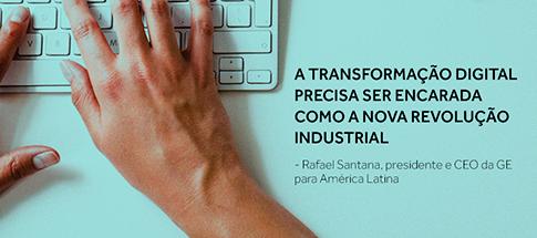 A transformação digital precisa ser encarada como a nova revolução industrial